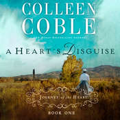 A Hearts Disguise: A Journey of the Heart, by Colleen Coble