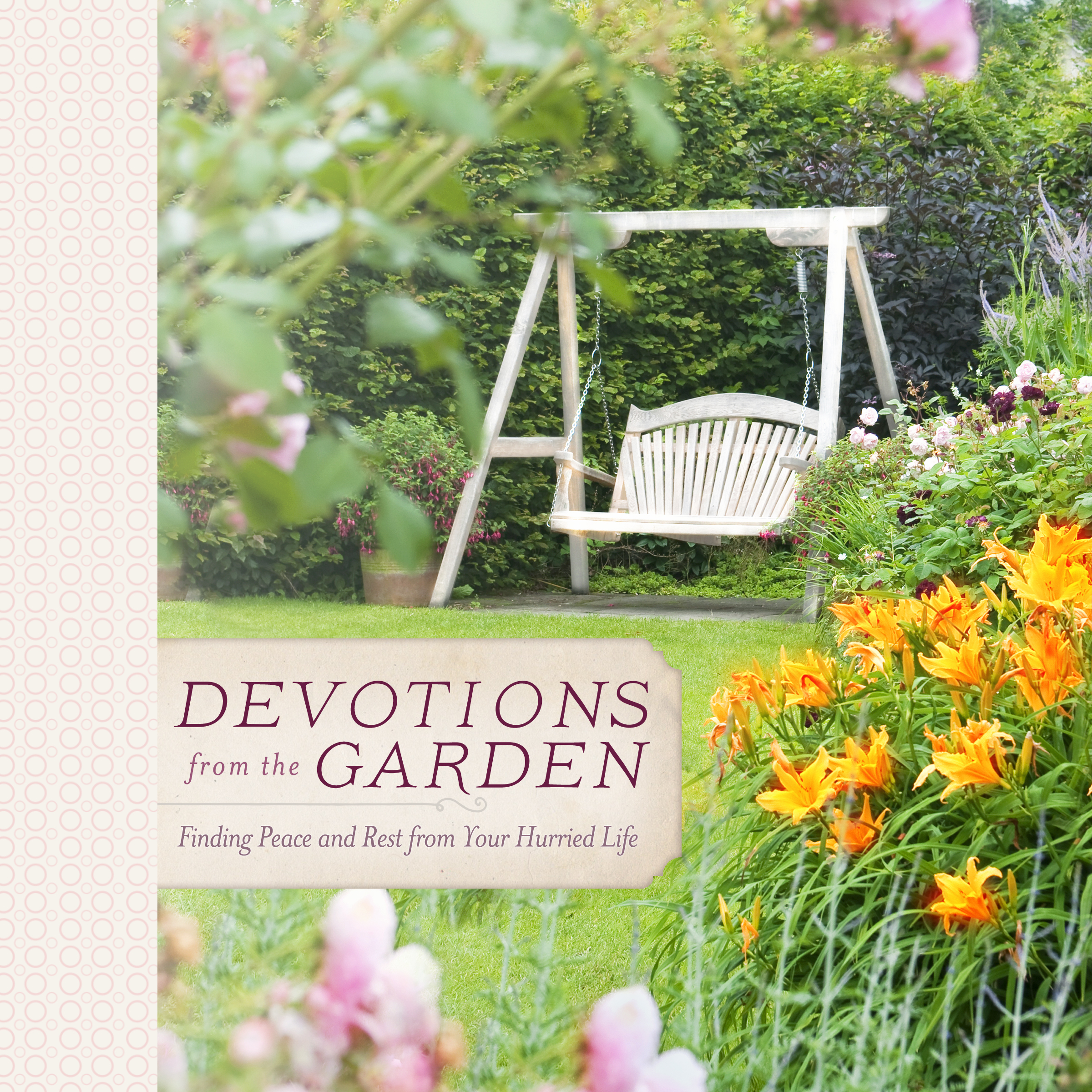 Printable Devotions from the Garden: Finding Peace and Rest in Your Busy Life Audiobook Cover Art