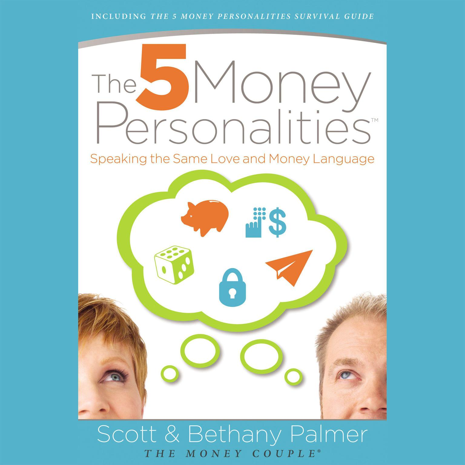 Printable The Five Money Personalities: Speaking the Same Love and Money Language Audiobook Cover Art