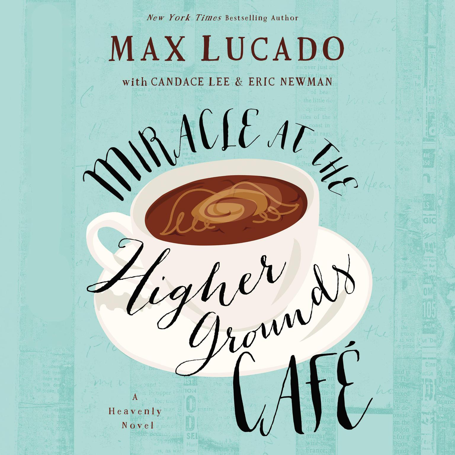 Printable Mircale at the Higher Grounds Café Audiobook Cover Art