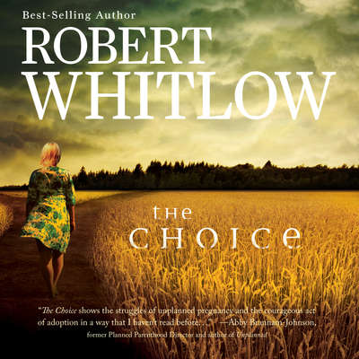 The Choice Audiobook, by Robert Whitlow