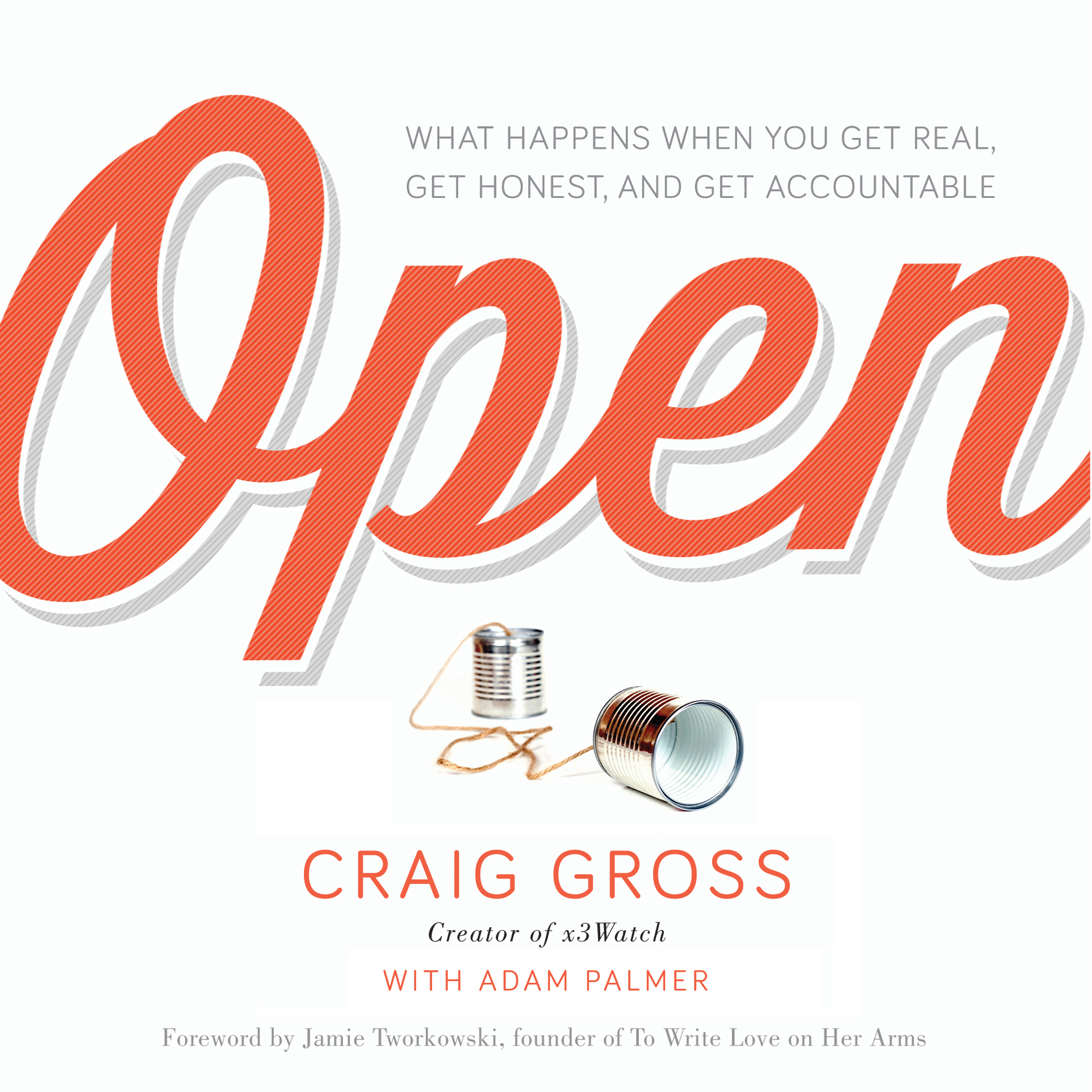 Printable Open: What Happens When You Get Real, Get Honest, and Get Accountable Audiobook Cover Art