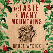 The Taste of Many Mountains Audiobook, by Bruce Wydick