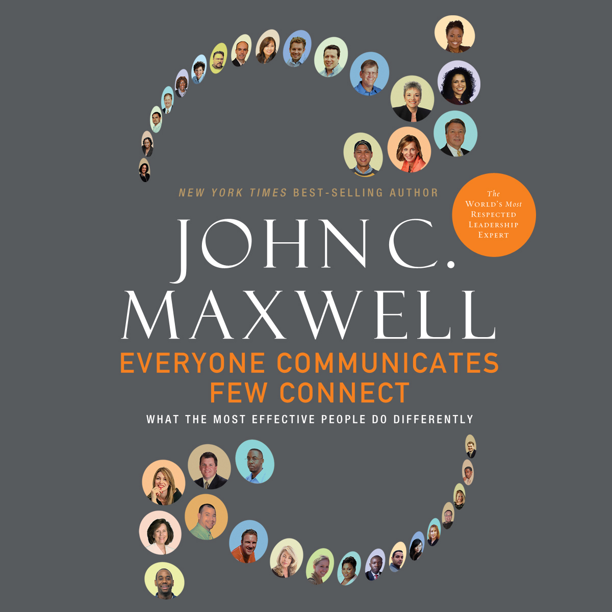 Printable Everyone Communicates, Few Connect: What the Most Effective People Do Differently Audiobook Cover Art
