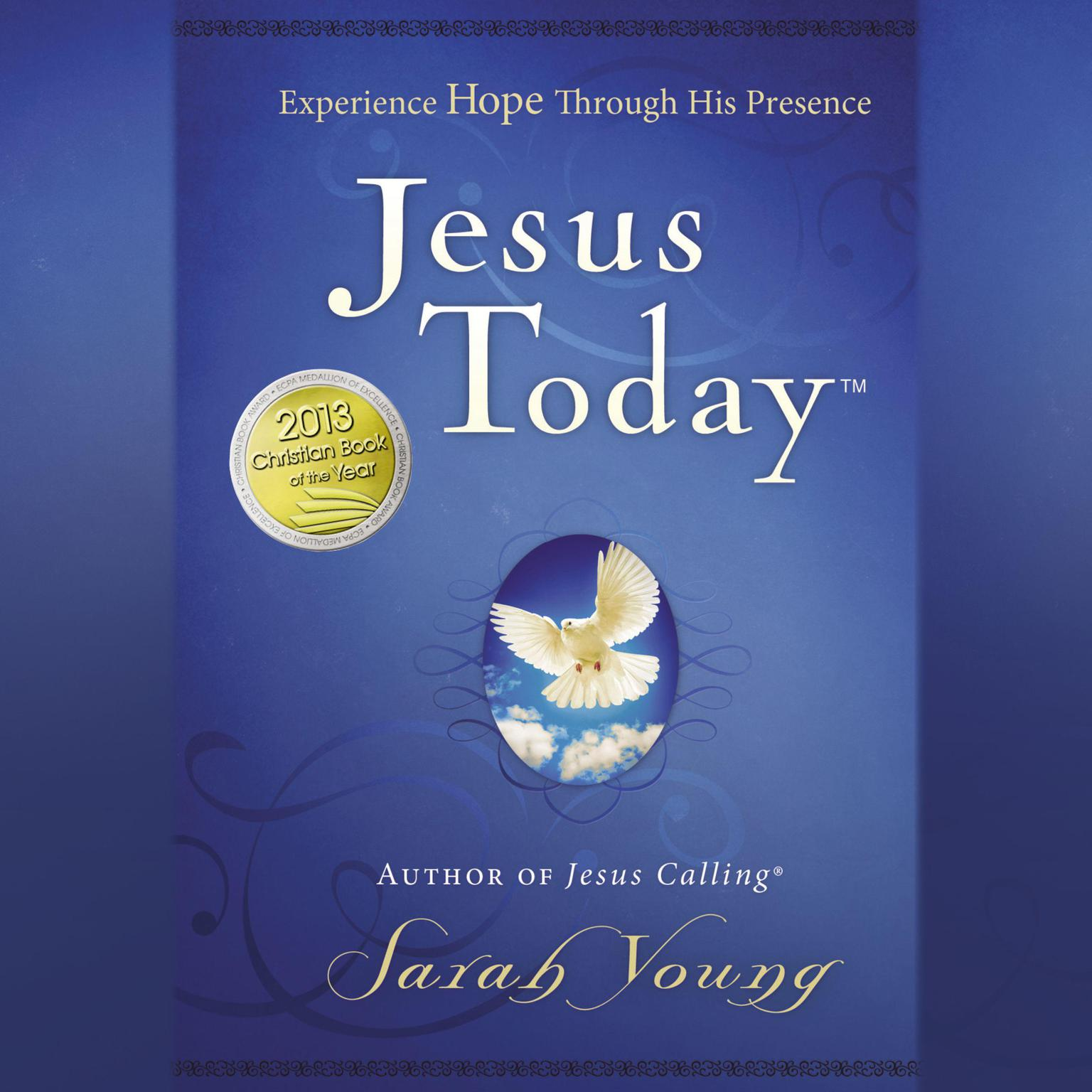 Printable Jesus Today: Experience Hope Through His Presence Audiobook Cover Art