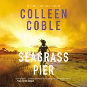 Seagrass Pier, by Colleen Coble
