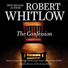 The Confession Audiobook, by Robert Whitlow