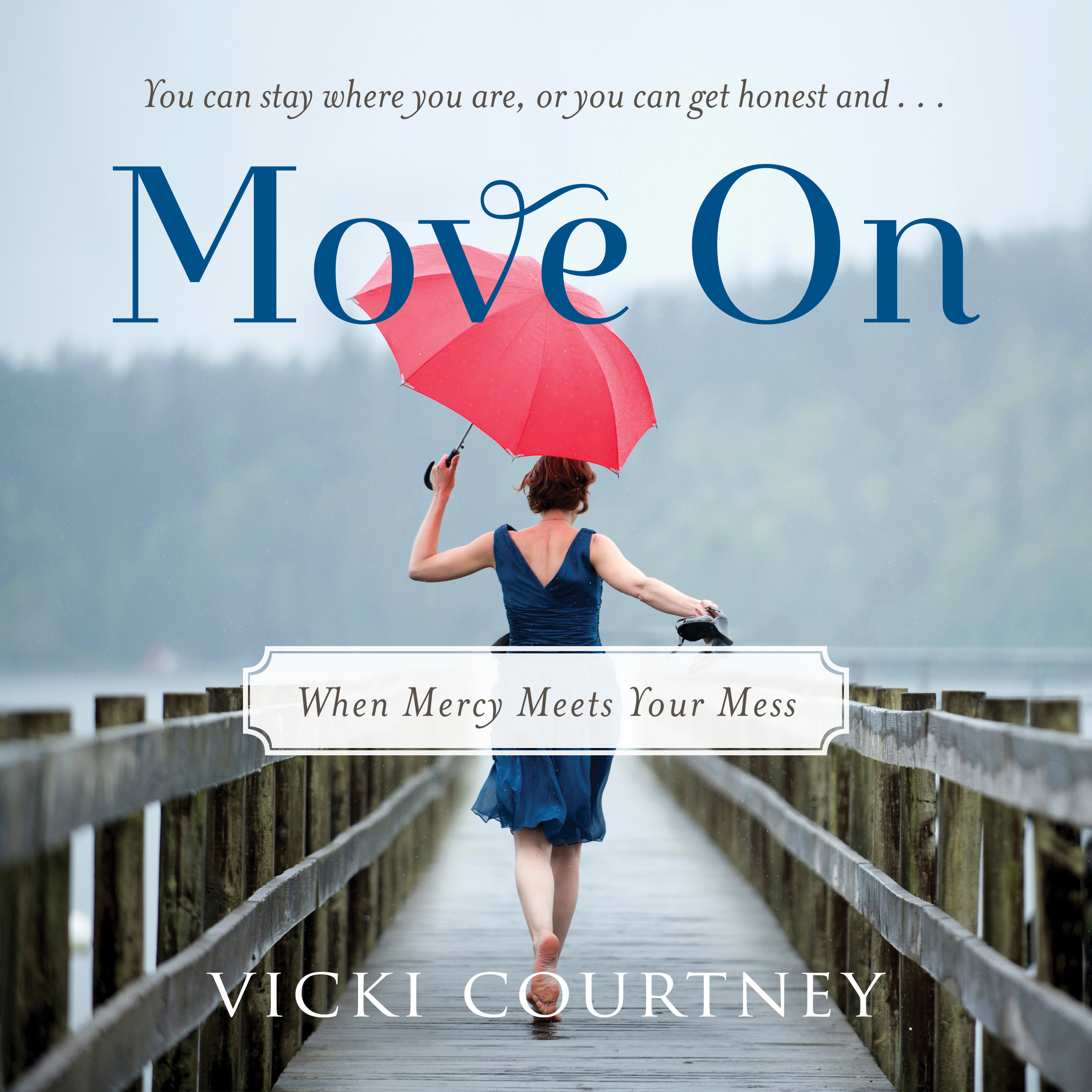 Printable Move On: When Mercy Meets Your Mess Audiobook Cover Art