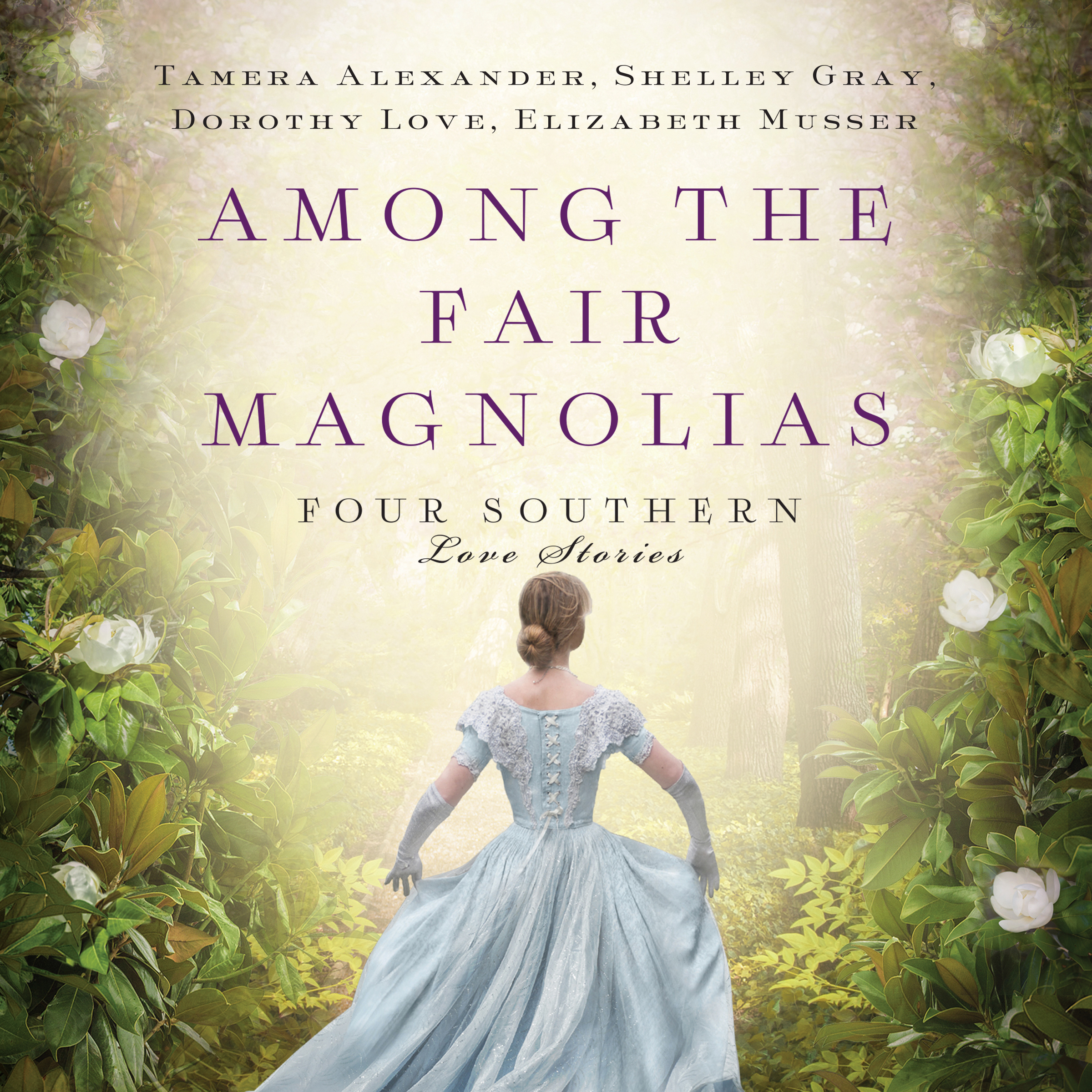 Printable Among the Fair Magnolias: Four Southern Love Stories Audiobook Cover Art