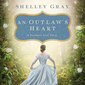 An Outlaws Heart: A Southern Love Story, by Shelley Shepard Gray