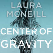 Center of Gravity Audiobook, by Laura McNeill