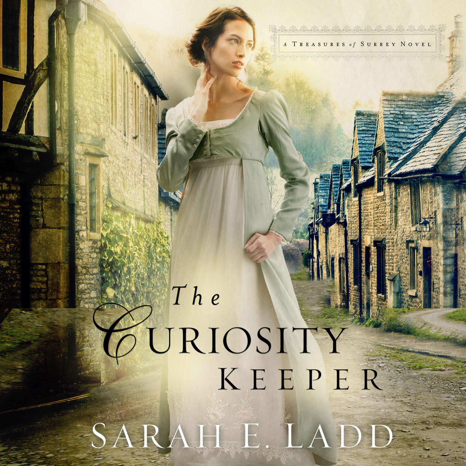 The Curiosity Keeper Audiobook, by Sarah Ladd