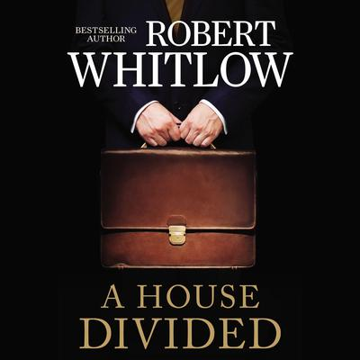 A House Divided Audiobook, by Robert Whitlow