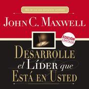 Desarrole el líder que está en usted Audiobook, by John C. Maxwell