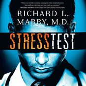 Stress Test Audiobook, by Richard Mabry, Richard L. Mabry, Richard L. Mabry, M.D.