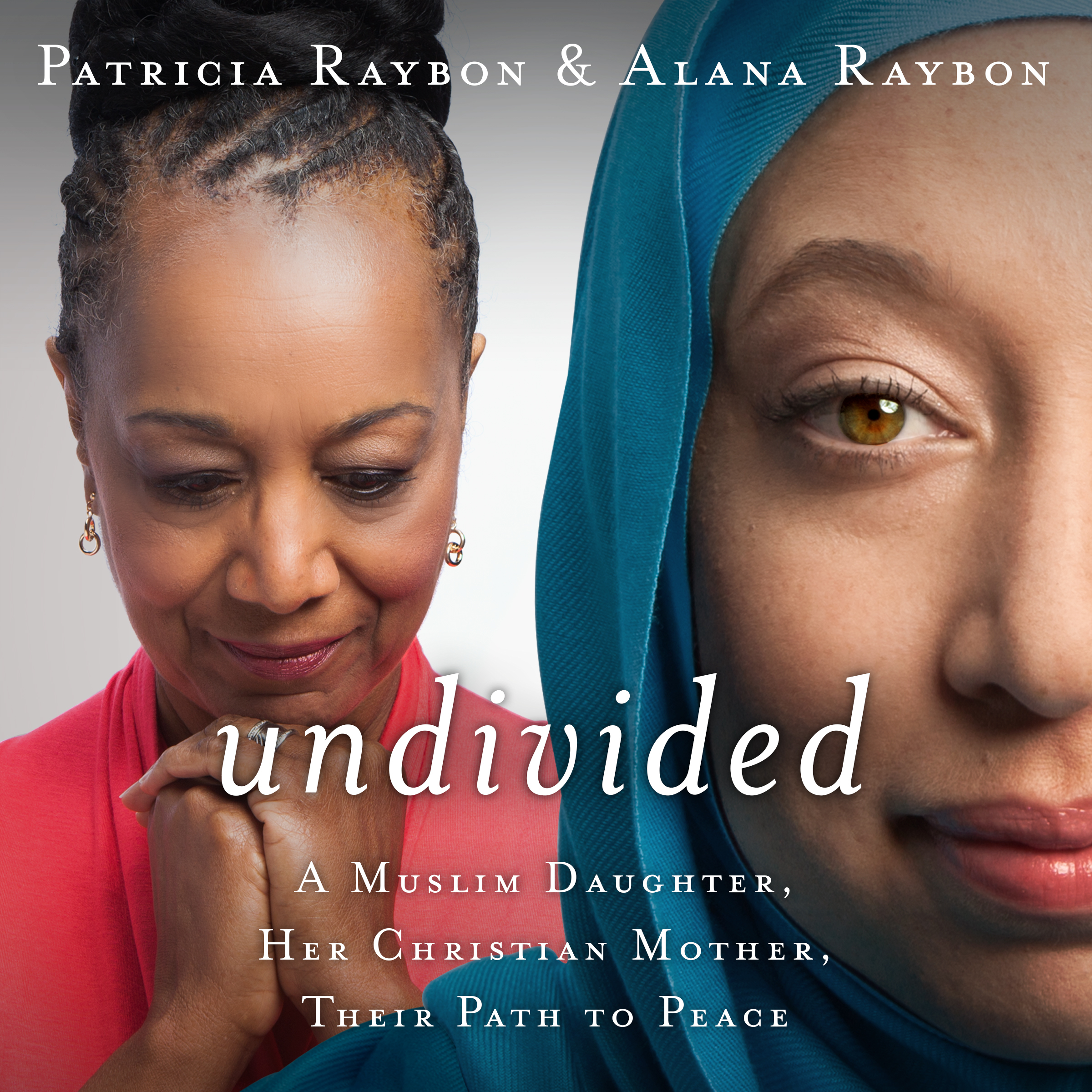Printable Undivided: A Muslim Daughter, Her Christian Mother, Their Path to Peace Audiobook Cover Art