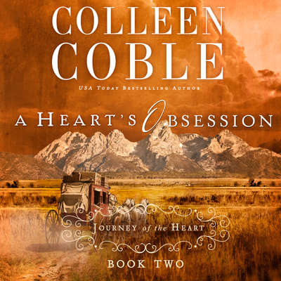A Hearts Obsession Audiobook, by Colleen Coble
