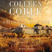 A Hearts Danger Audiobook, by Colleen Coble