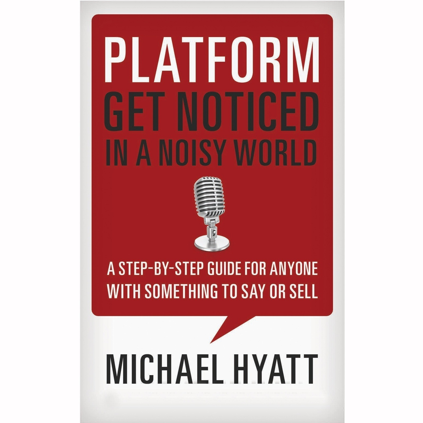 Printable Platform: Get Noticed in a Noisy World Audiobook Cover Art