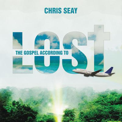 The Gospel According to Lost Audiobook, by Chris Seay