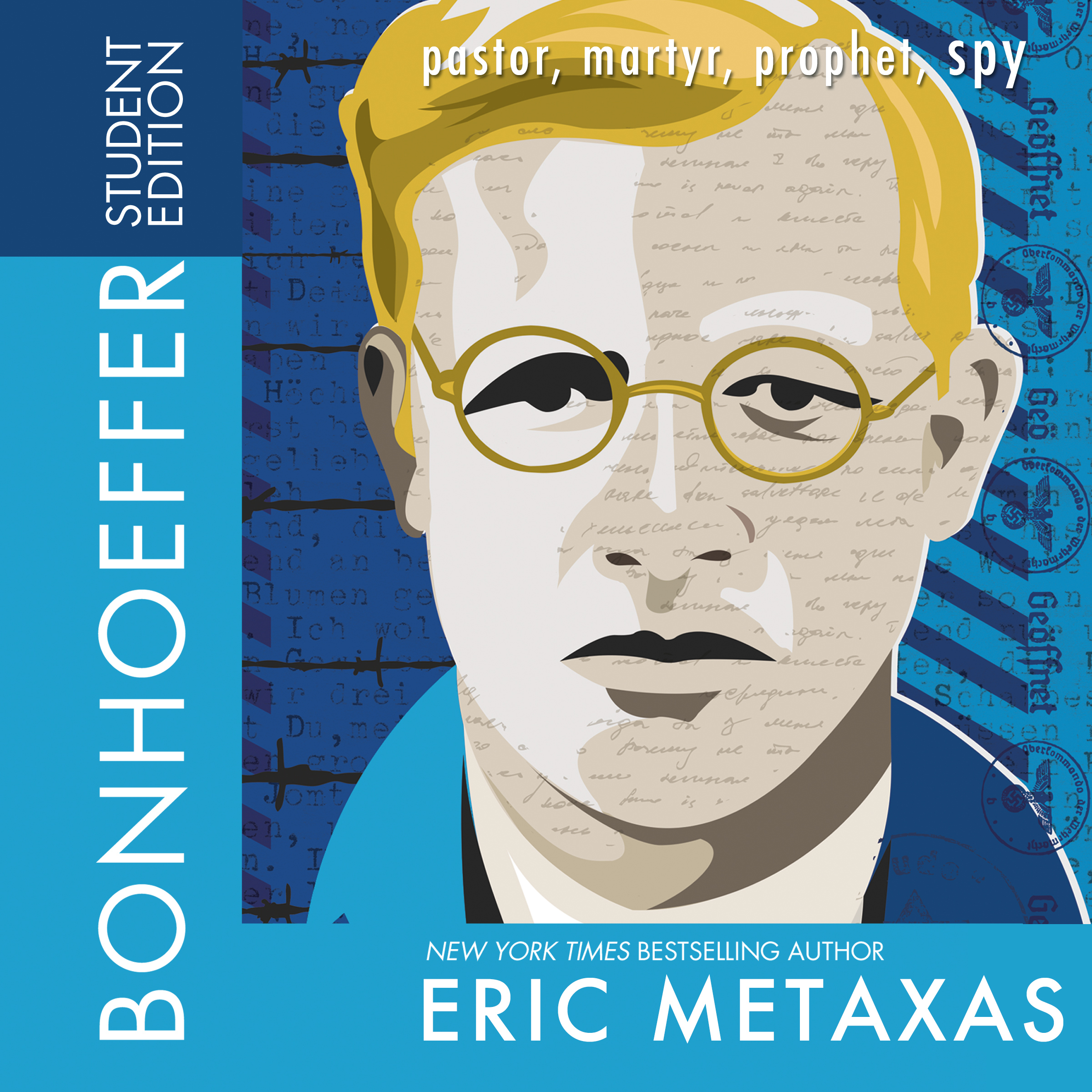Printable Bonhoeffer (Student Edition): Pastor, Martyr, Prophet, Spy Audiobook Cover Art