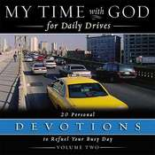 My Time with God for Daily Drives: Vol. 2: 20 Personal Devotions to Refuel Your Day, by Thomas Nelson Publishers