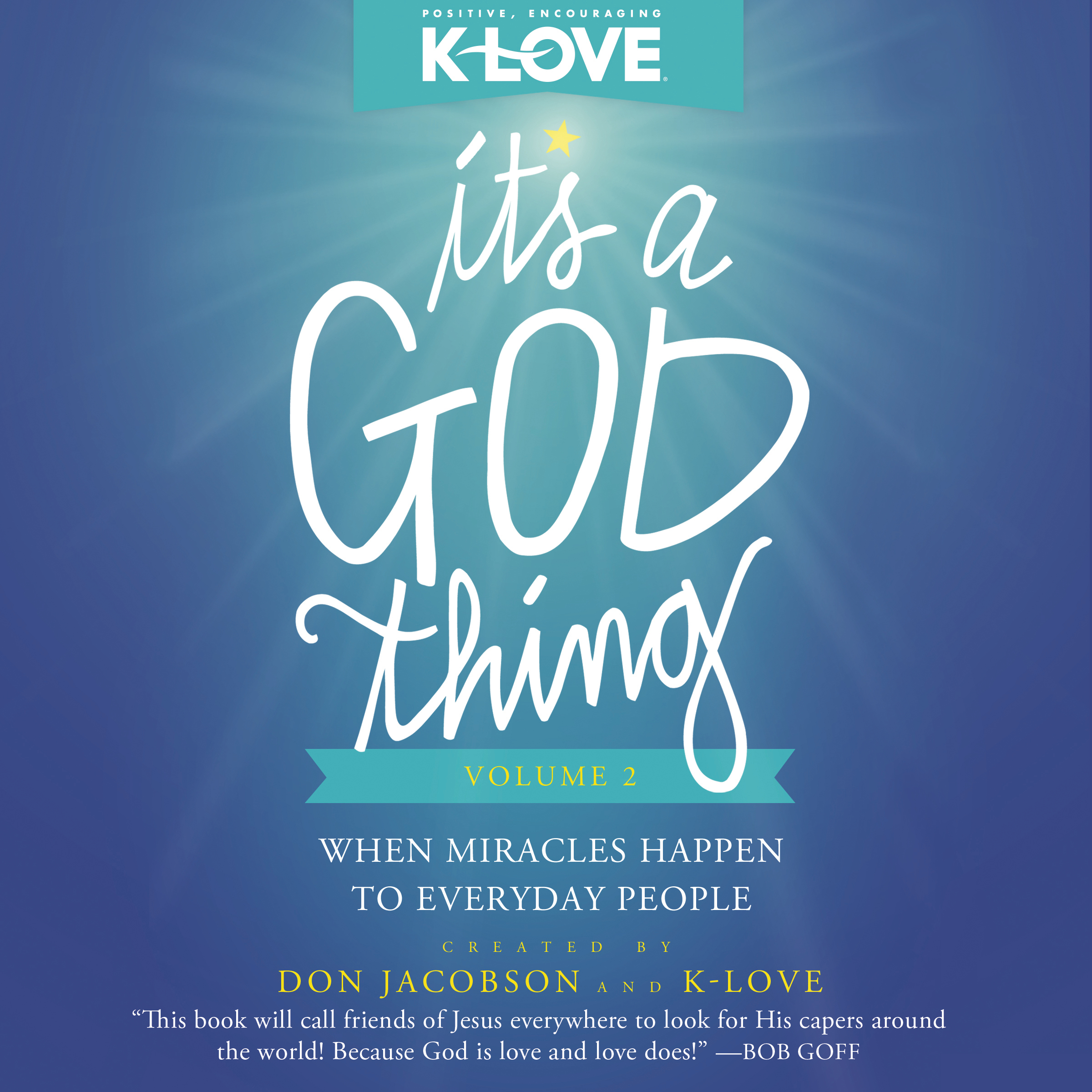 Printable It's a God Thing, Volume 2: When Miracles Happen to Everyday People Audiobook Cover Art