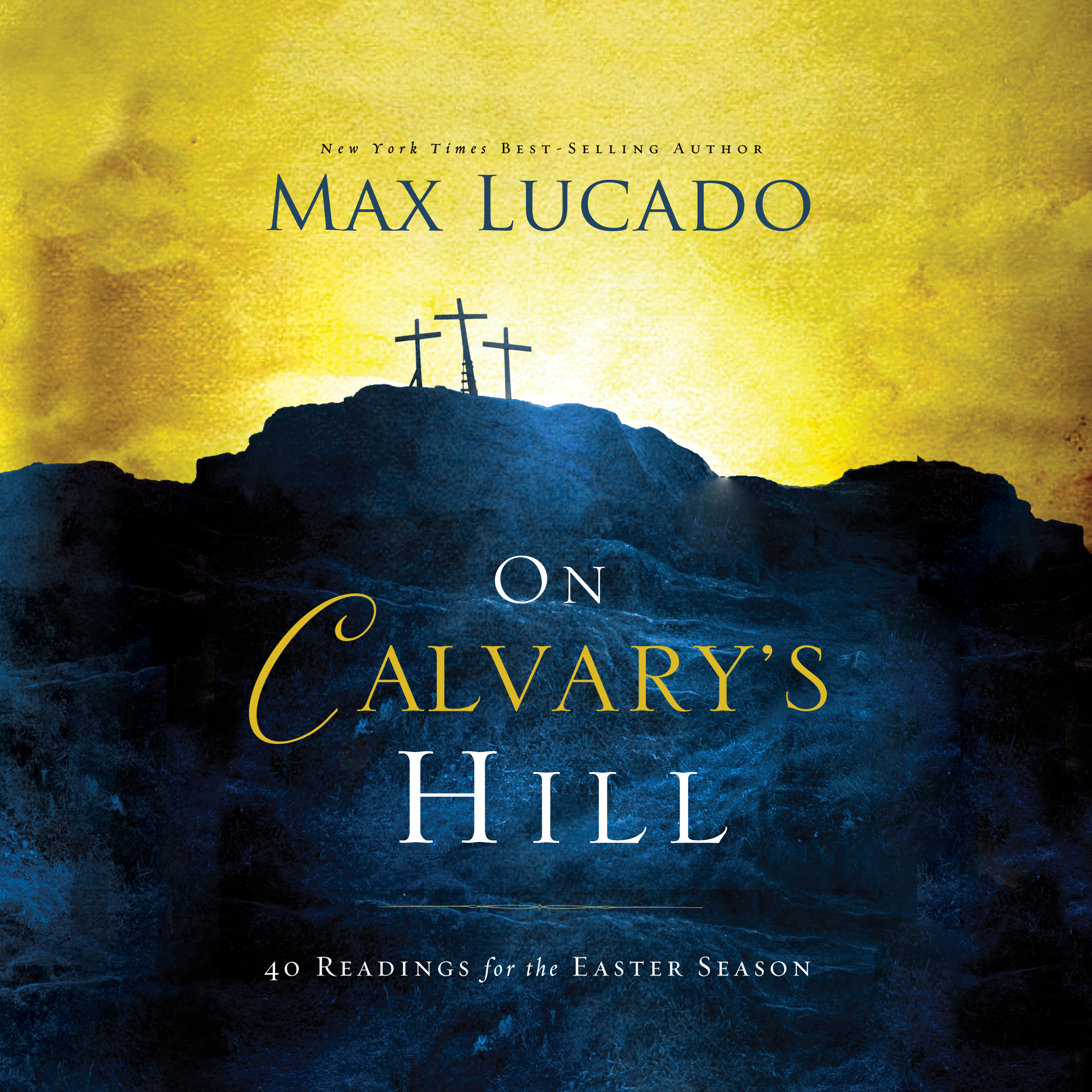 Printable On Calvary's Hill: 40 Readings for the Easter Season Audiobook Cover Art