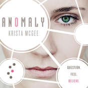 Anomaly Audiobook, by Krista McGee