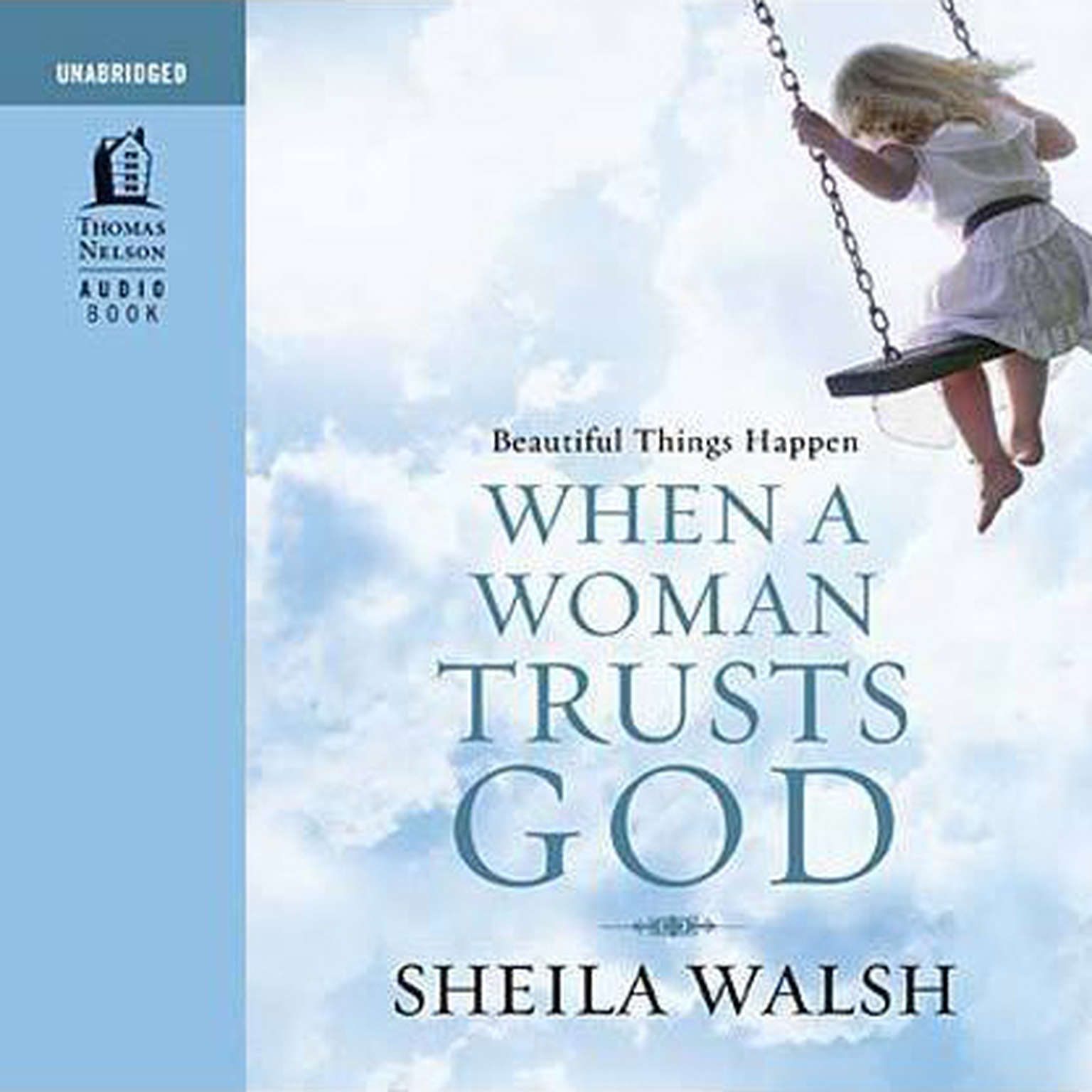 Printable Beautiful Things Happen When a Woman Trusts God Audiobook Cover Art