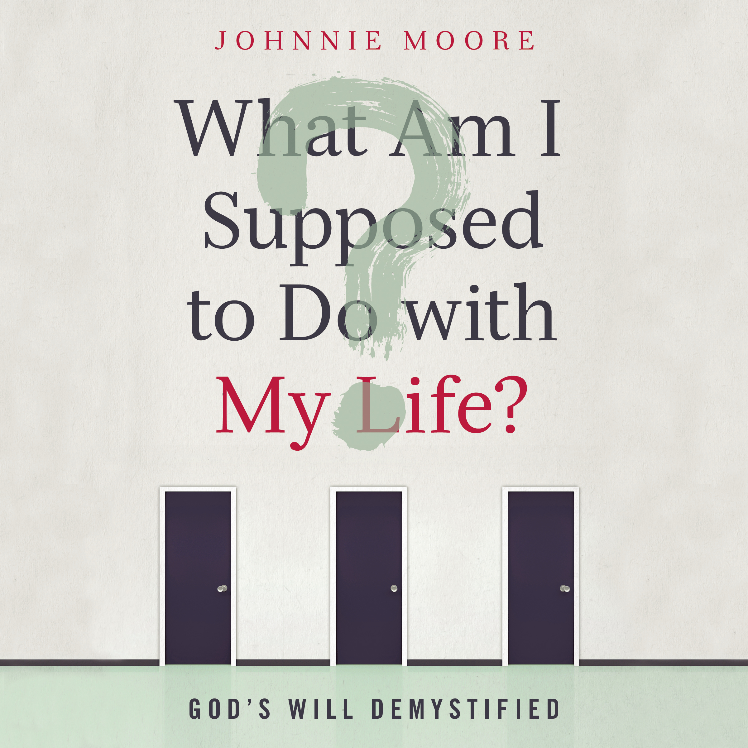 Printable What Am I Supposed to Do With My Life?: God's Will Demystified Audiobook Cover Art
