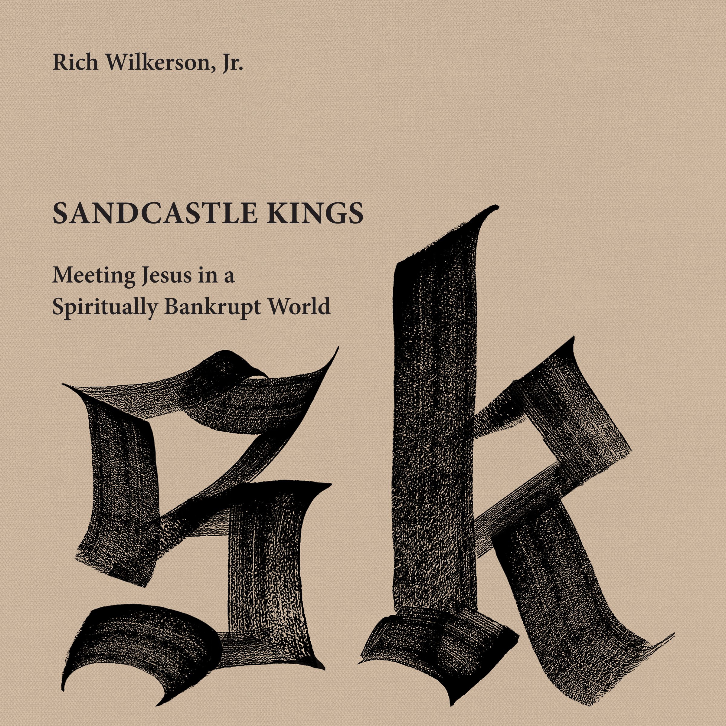 Printable Sandcastle Kings: Meeting Jesus in a Spiritually Bankrupt World Audiobook Cover Art
