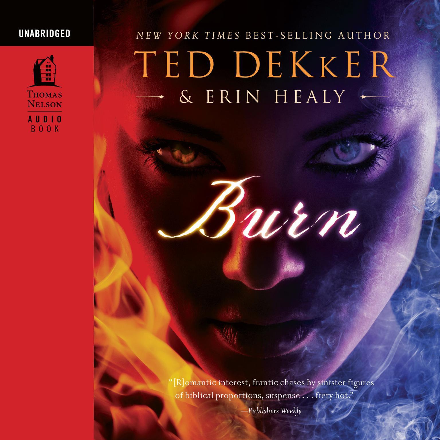 Burn: Audio Book Audiobook, by Ted Dekker
