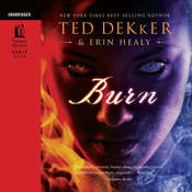 Burn Audiobook, by Erin Healy, Ted Dekker
