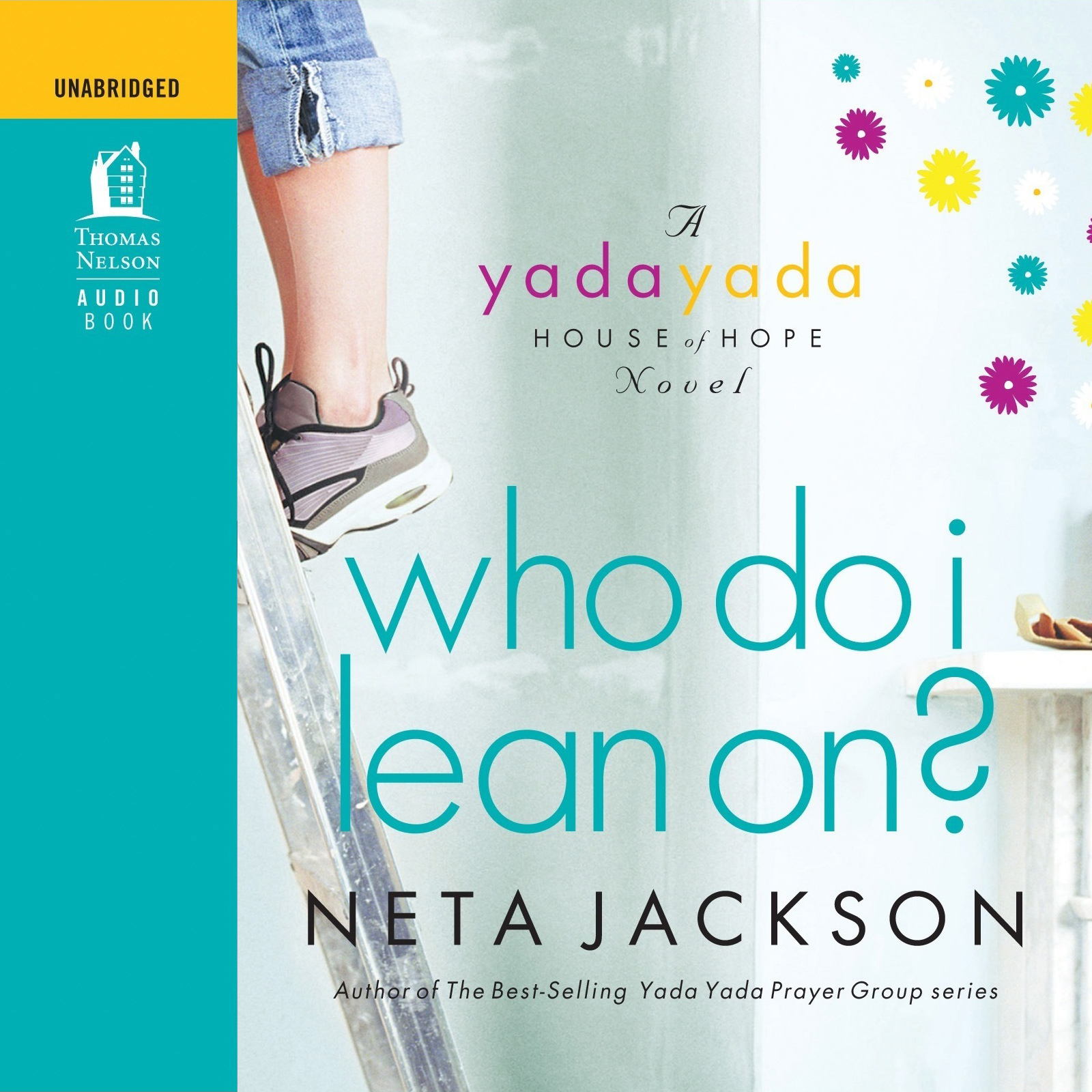 Printable Who Do I Lean On?: A Yada Yada House of Hope Novel Audiobook Cover Art