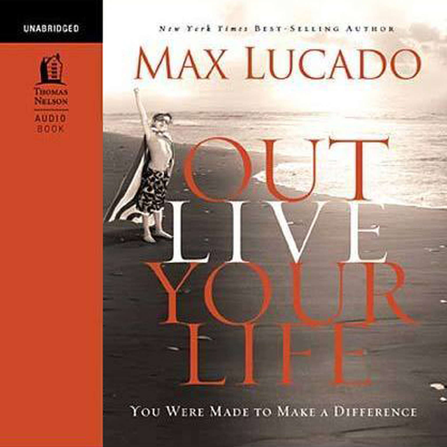 Printable Outlive Your Life: You Were Made to Make a Difference Audiobook Cover Art