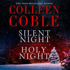 Silent Night, Holy Night: A Colleen Coble Christmas Collection Audiobook, by Colleen Coble