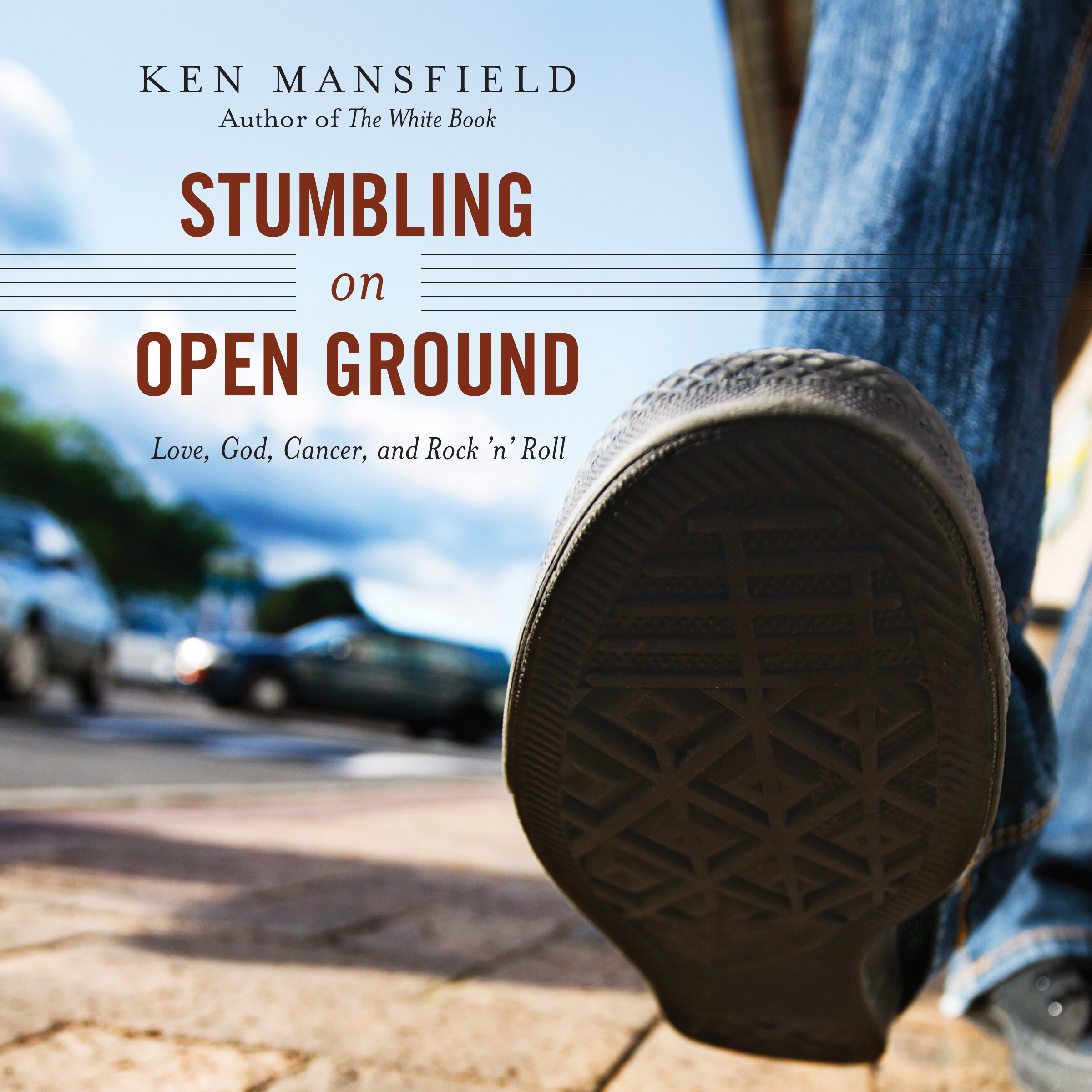Printable Stumbling on Open Ground: Love, God, Cancer, and Rock 'n' Roll Audiobook Cover Art