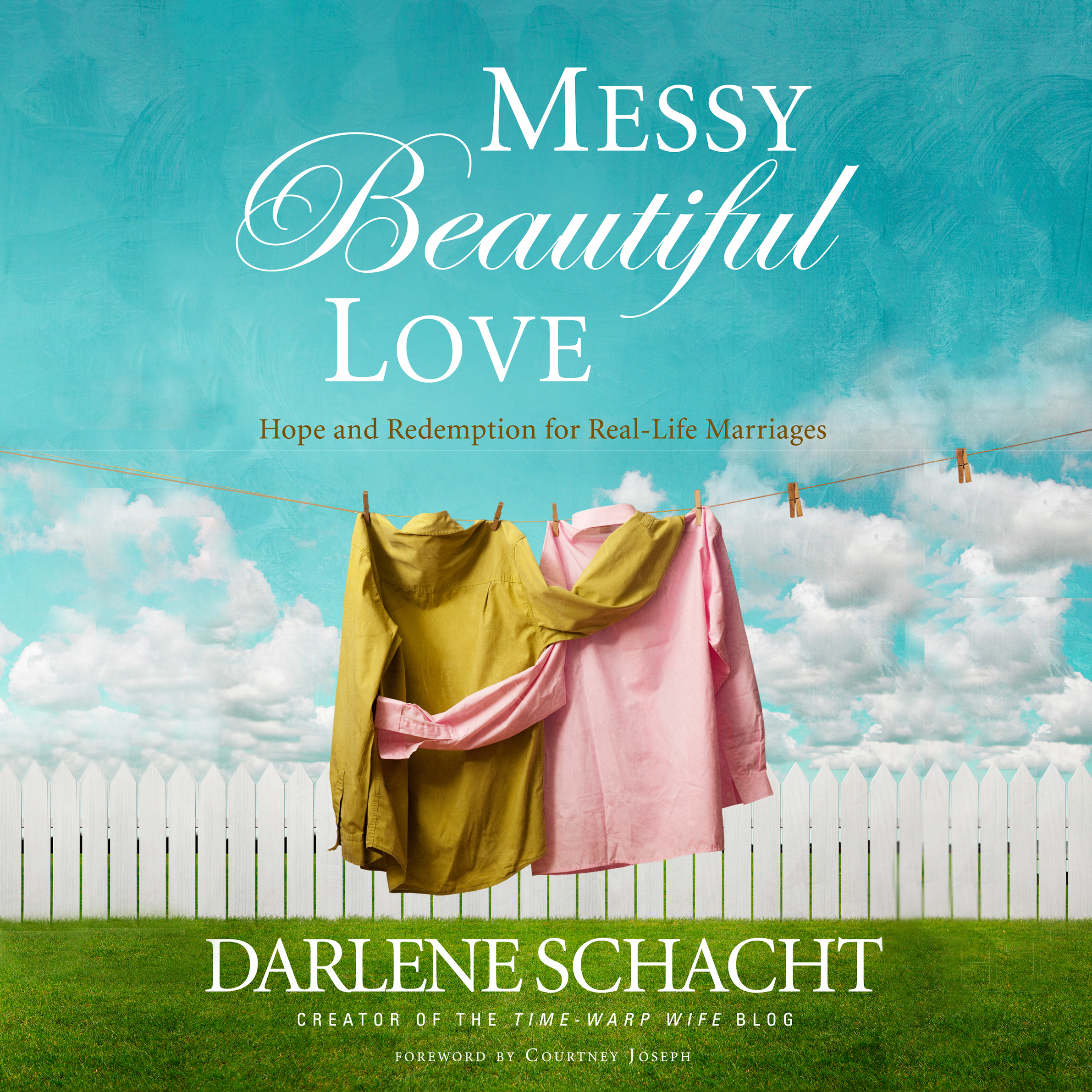 Printable Messy, Beautiful Love: Hope and Redemption for Real-Life Marriages Audiobook Cover Art