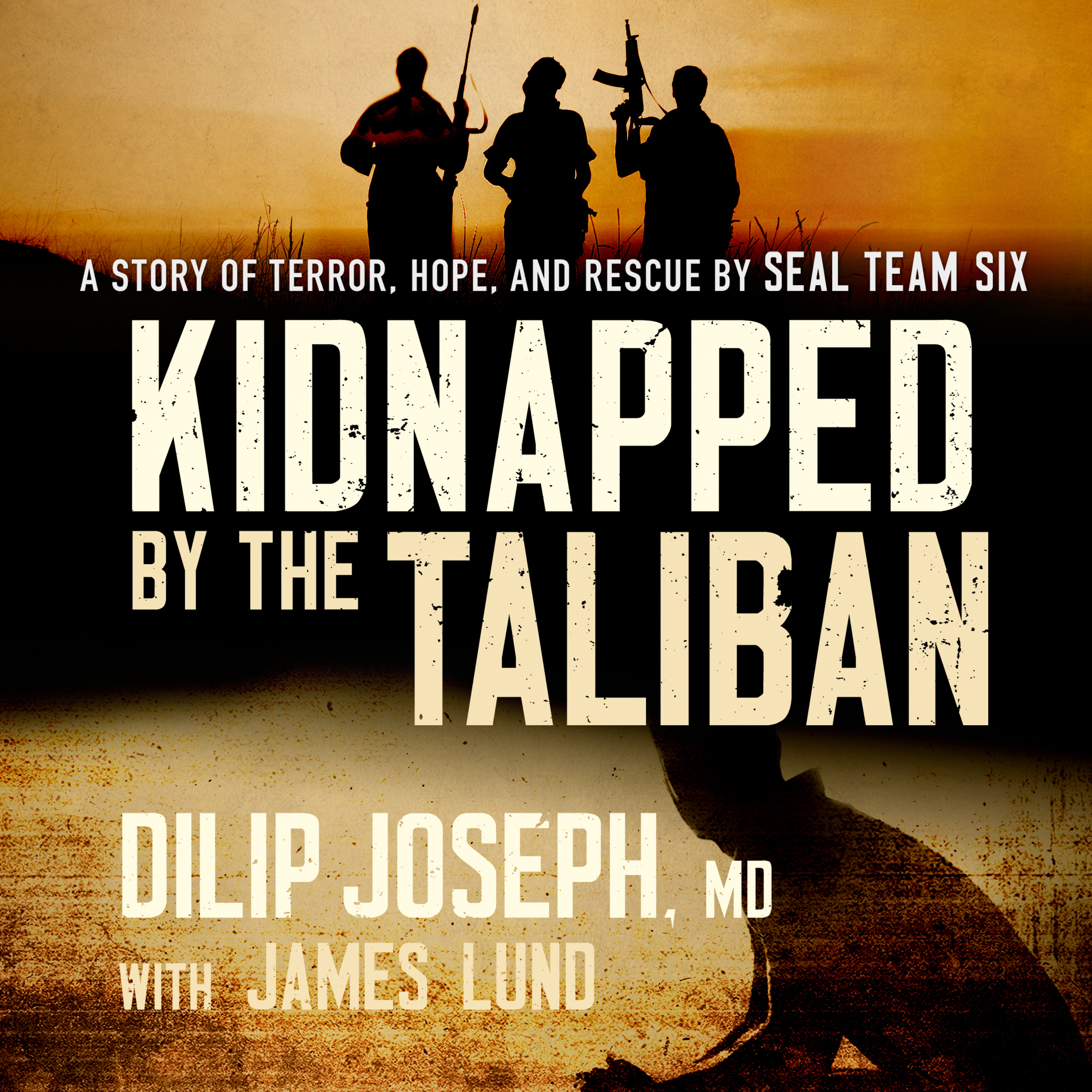 Printable Kidnapped by the Taliban: A Story of Terror, Hope, and Rescue by SEAL Team Six Audiobook Cover Art