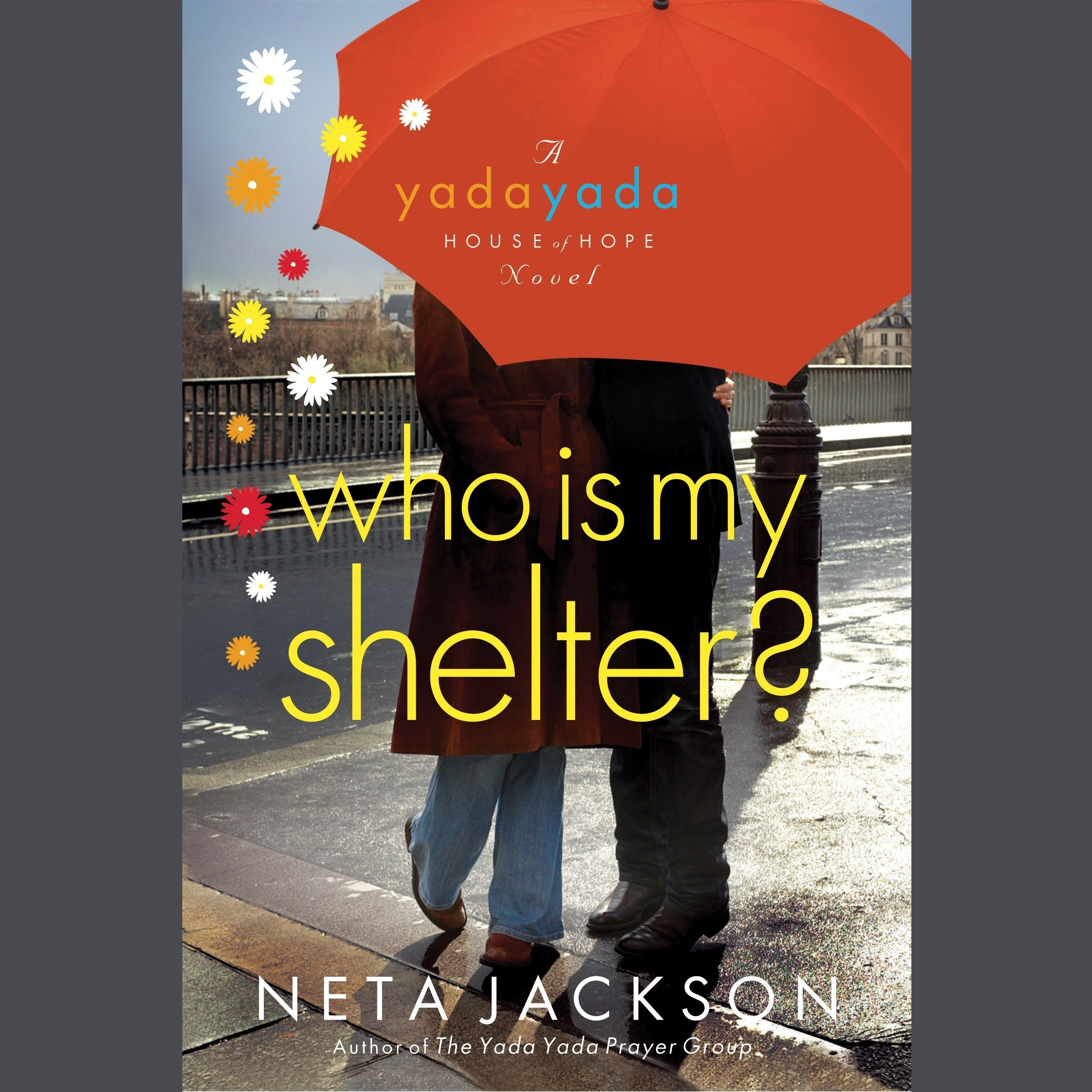 Printable Who Is My Shelter?: A Yada Yada House of Hope Novel Audiobook Cover Art
