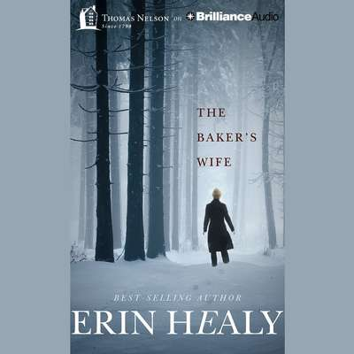 The Baker's Wife Audiobook, by Erin Healy