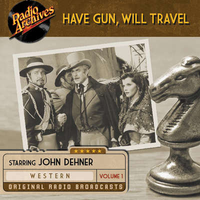 Have Gun, Will Travel, Volume 1 Audiobook, by various authors