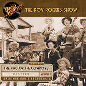 Roy Rogers, Volume 2 Audiobook, by Dreamscape Media