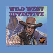 Wild West Detective, by various authors