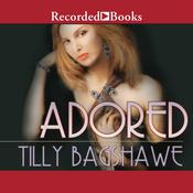 Adored, by Tilly Bagshawe