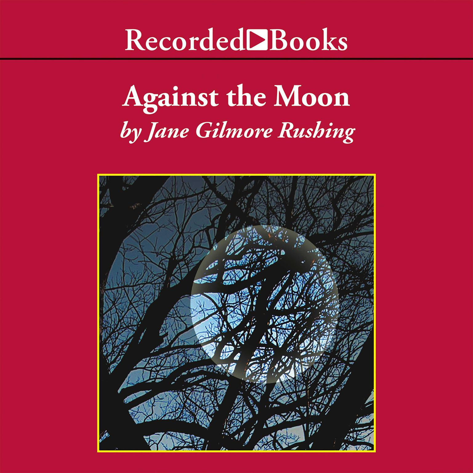 Printable Against the Moon Audiobook Cover Art