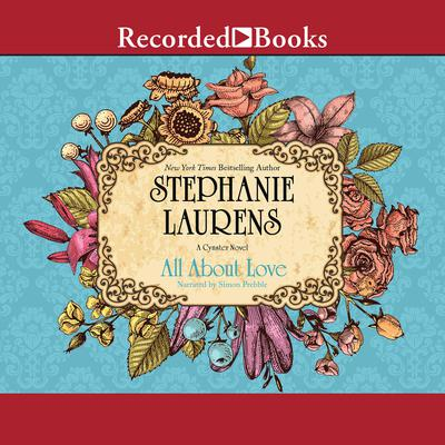 All about Love Audiobook, by Stephanie Laurens