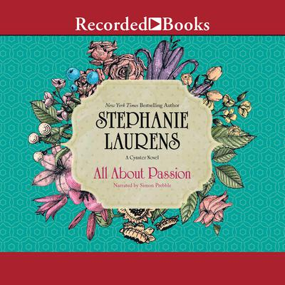 All about Passion Audiobook, by Stephanie Laurens