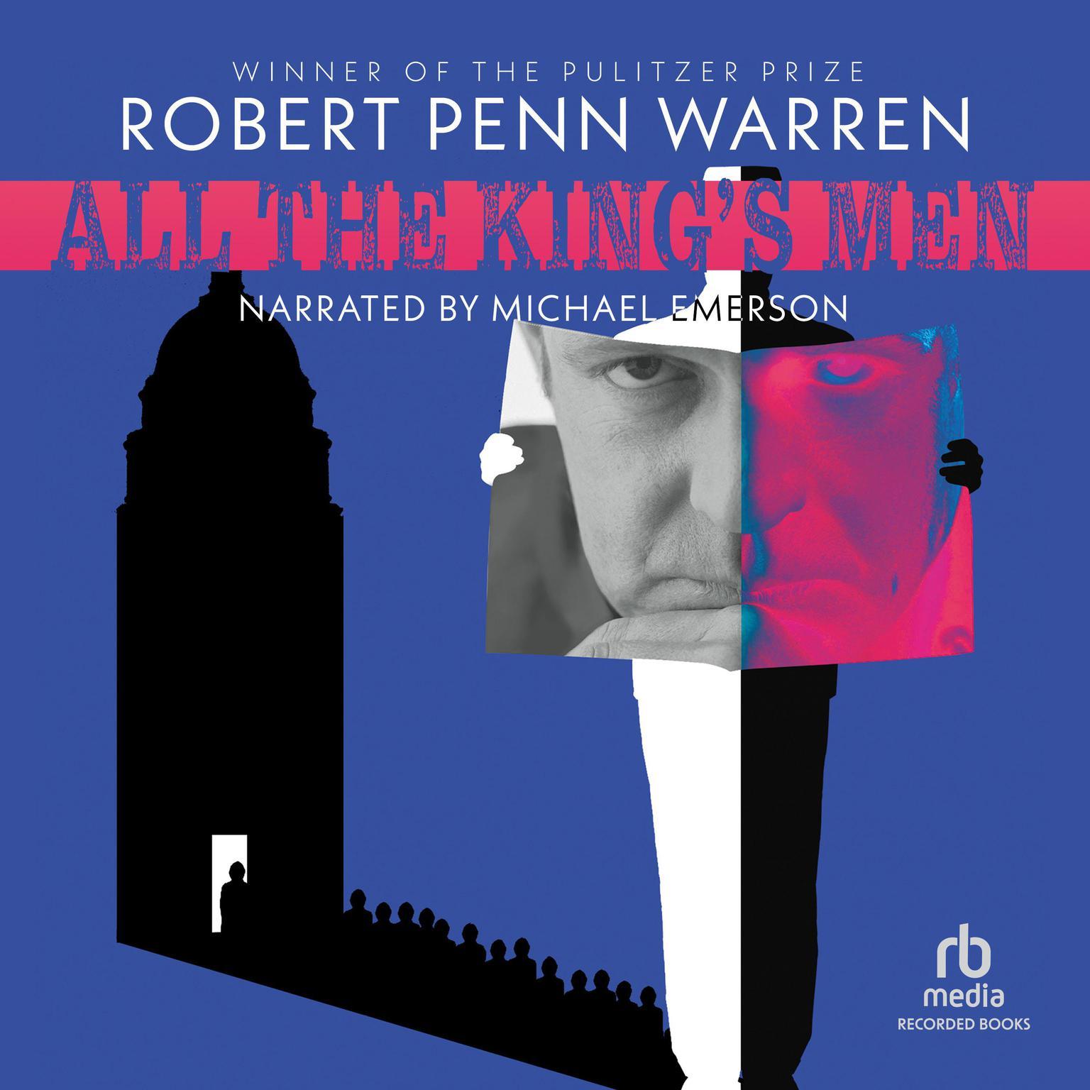All the Kings Men Audiobook, by Robert Penn Warren